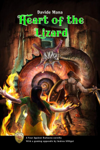 The Heart of the Lizard - A 4 AD Novella with a gaming appendix