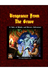 Vengeance From the Grave TBH adventure PDF