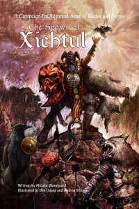 The Spawn of Xichtul - campaign for ASOBH - PDF
