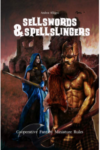 Sellswords and Spellslingers- Cooperative Miniature Rules PDF